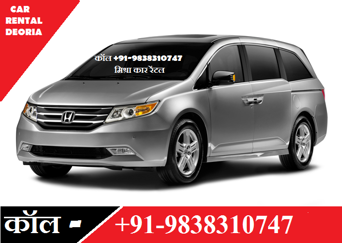 Taxi Services in Deoria || CALL +91-098383 10747 || CAB Rentals, CAR Rental, 4 Wheelers On rent Deoria Sadar