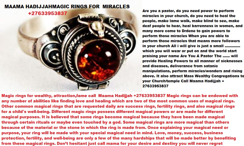 Magic Rings for Wealth Love Luck   +27633953837