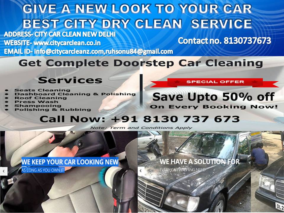 CAR DRY CLEANING & BEST POLISHING SERVICE AT YOUR DOORSTEP IN DELHI