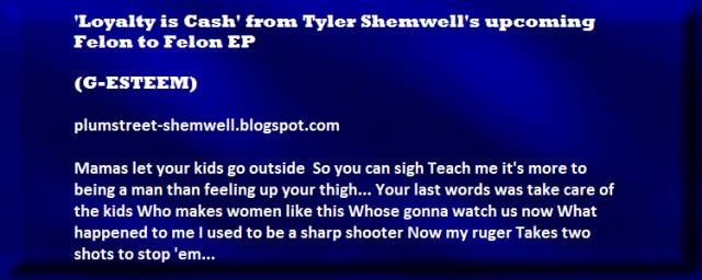 Loyalty is Cash from Tyler Shemwell's Felon To Felon Cd